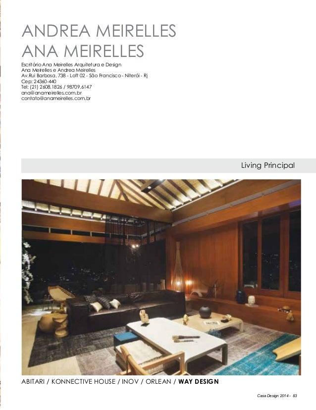 Casa Design 2014 - 83 ANDREA MEIRELLES ANA MEIRELLES Living Principal Escritório Ana Meirelles Arquitetura e Design Ana Me...