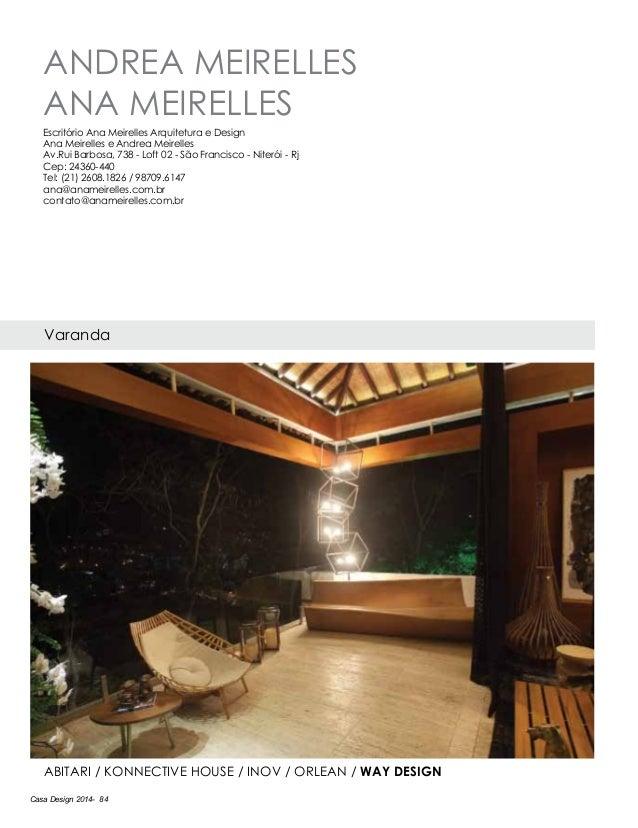 Casa Design 2014- 84 ANDREA MEIRELLES ANA MEIRELLES Varanda Abitari / Konnective House / Inov / Orlean / Way Design Escrit...