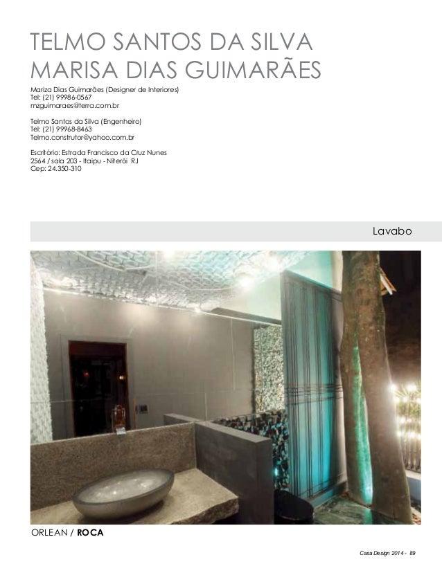 Casa Design 2014 - 89 telmo SANTOS DA SILVA marisa DIAS GUIMARÃES Lavabo Mariza Dias Guimarães (Designer de Interiores) Te...