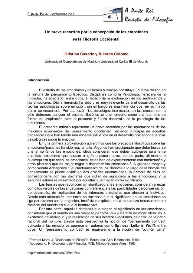 A Parte Rei 47, Septiembre 2006 http://serbal.pntic.mec.es/AParteRei/ 1 Un breve recorrido por la concepción de las emocio...