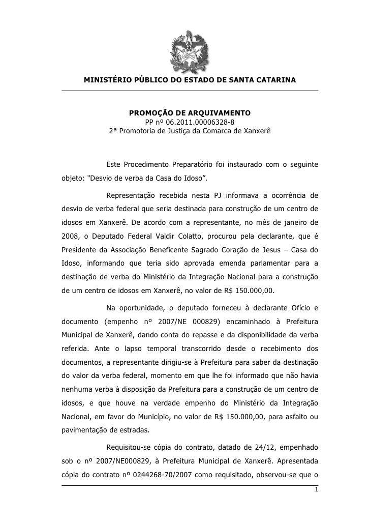 MINISTÉRIO PÚBLICO DO ESTADO DE SANTA CATARINA                    PROMOÇÃO DE ARQUIVAMENTO                        PP nº 06...