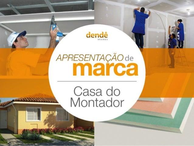 Apresentação de Marca: Casa do Montador.