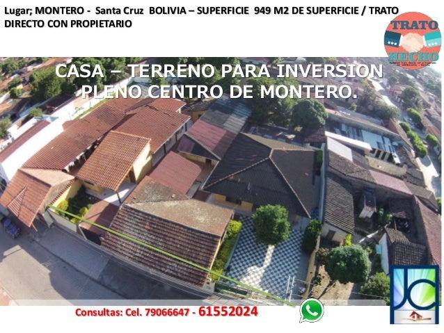 Terreno casa para inversion ensanta cruz montero bolivia for Casa la mansion santa cruz bolivia