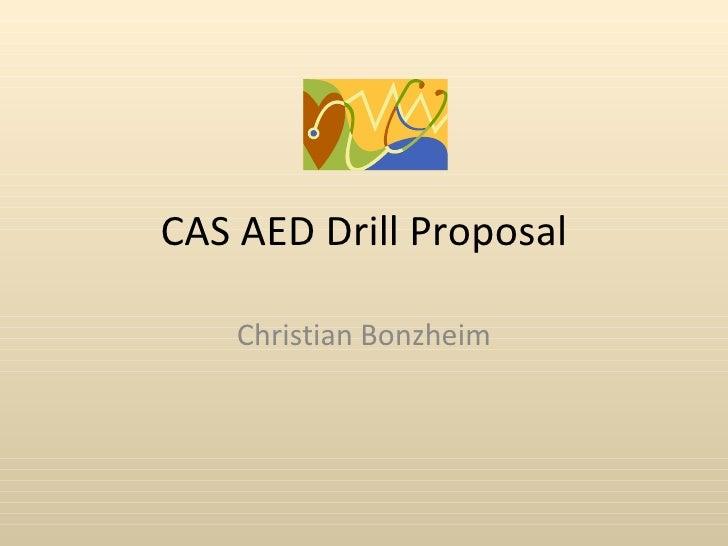 CAS AED Drill Proposal Christian Bonzheim