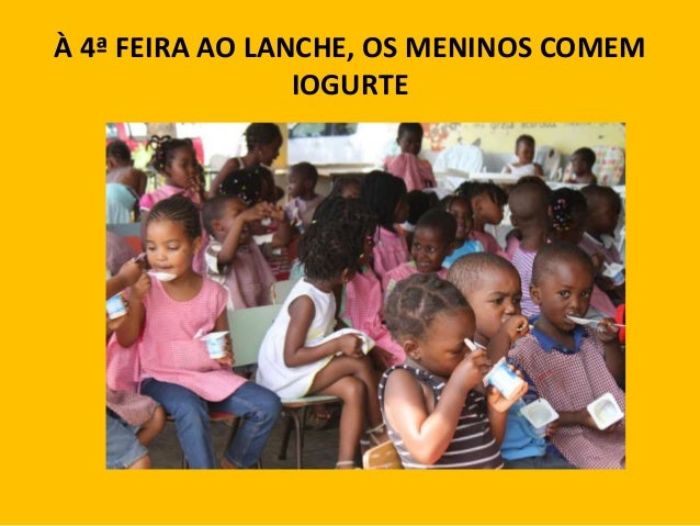 À 4ª FEIRA AO LANCHE, OS MENINOS COMEM IOGURTE