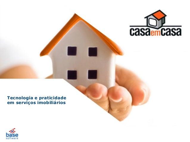 Tecnologia e praticidade em serviços imobiliários
