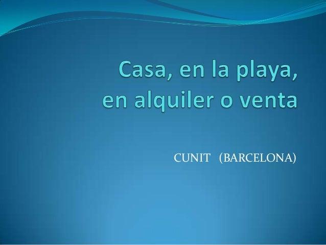 CUNIT (BARCELONA)
