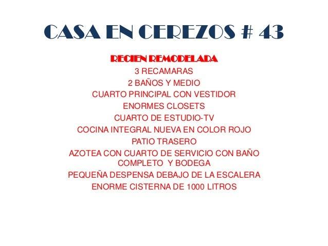 CASA EN CEREZOS # 43 RECIEN REMODELADA 3 RECAMARAS 2 BAÑOS Y MEDIO CUARTO PRINCIPAL CON VESTIDOR ENORMES CLOSETS CUARTO DE...