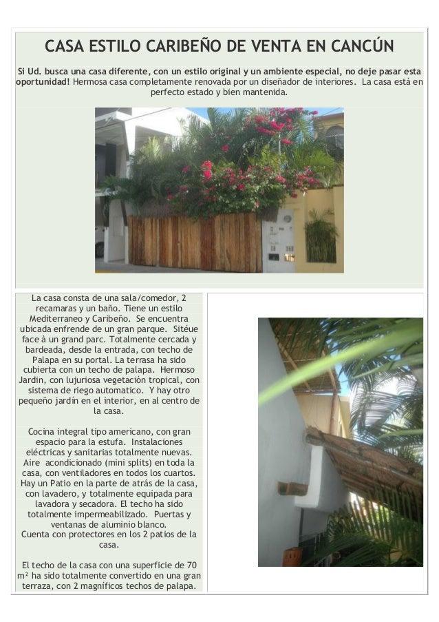 CASA ESTILO CARIBEÑO DE VENTA EN CANCÚN Si Ud. busca una casa diferente, con un estilo original y un ambiente especial, no...