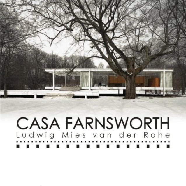 Casa farnsworth van der rohe for Casa minimalista de mies van der rohe