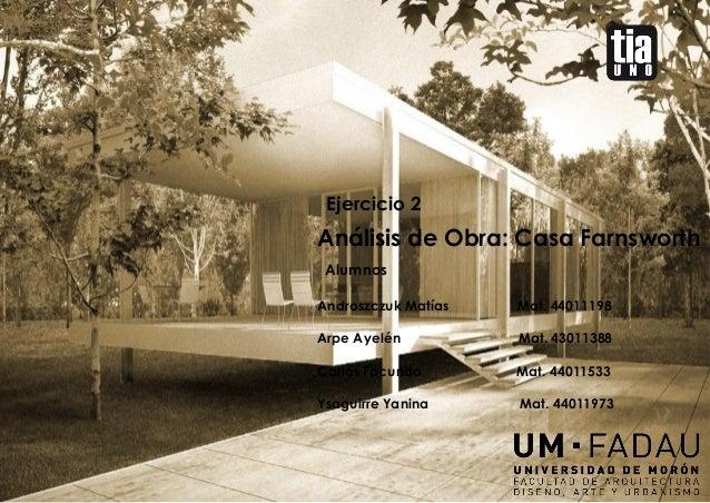 Casa farnworth mies van der rohe for Casa minimalista de mies van der rohe