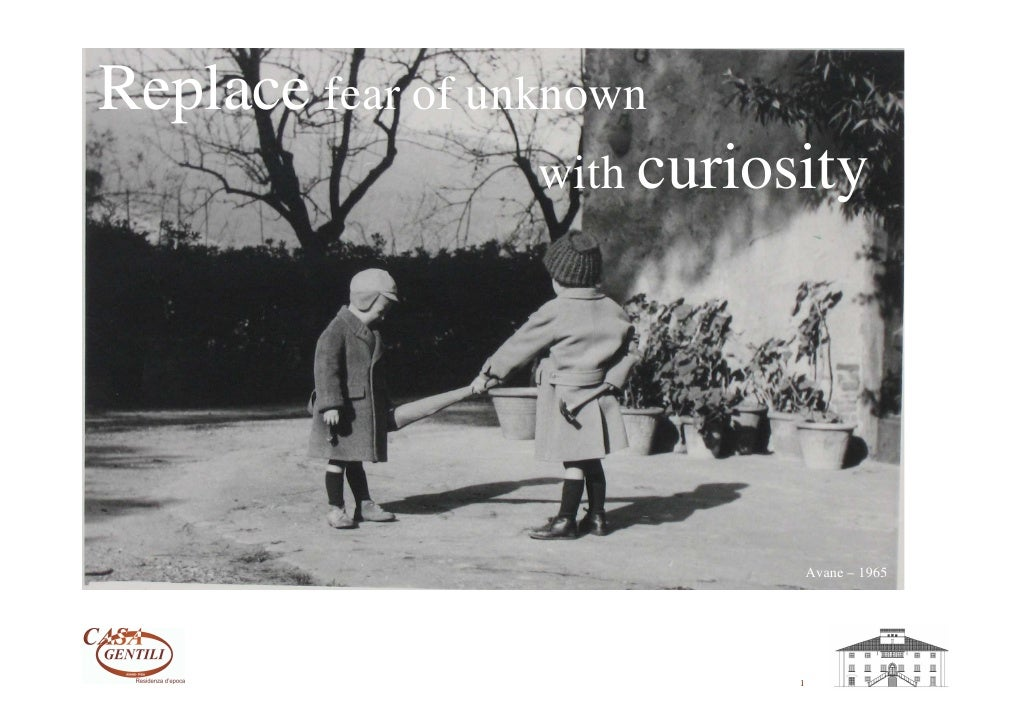 Replace fear of unknown                    with curiosity                                       Avane – 1965              ...