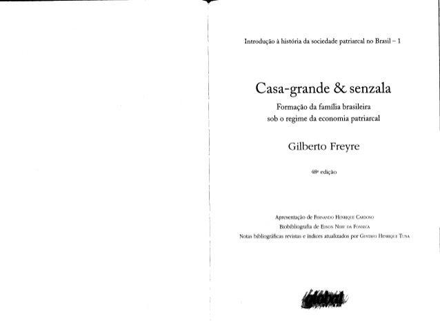 Casa grande & senzala- Gilberto Freire