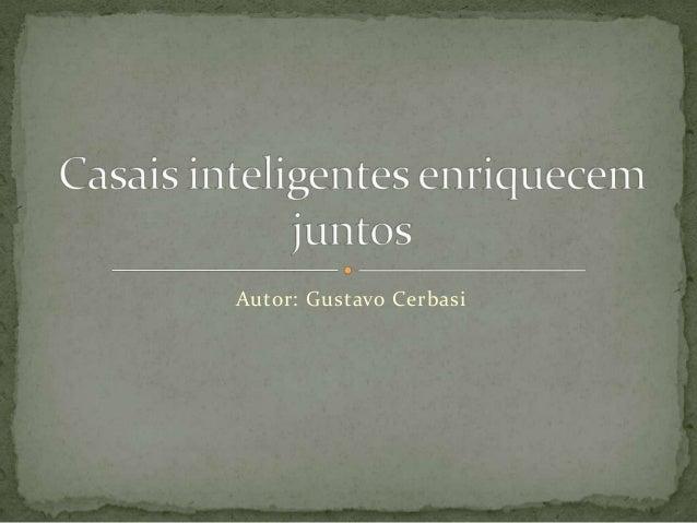 Autor: Gustavo Cerbasi
