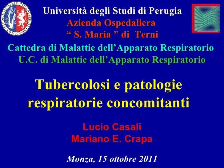 """Università degli Studi di Perugia Azienda Ospedaliera  """"  S. Maria """" di  Terni Cattedra di Malattie dell'Apparato Respirat..."""
