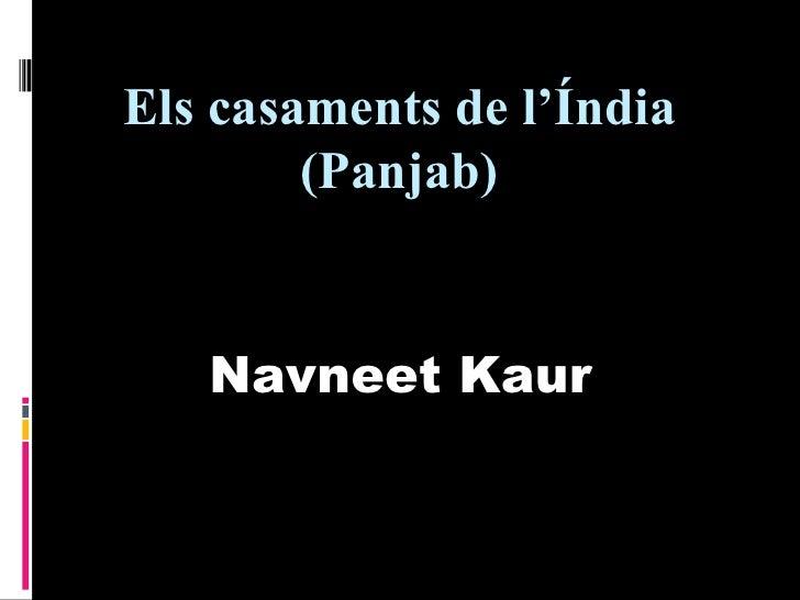 Els casaments de l'Índia        (Panjab)   Navneet Kaur