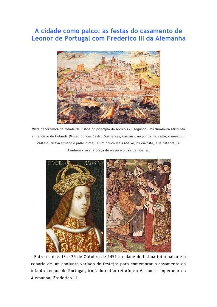 A cidade como palco: as festas do casamento deLeonor de Portugal com Frederico III da AlemanhaVista panorâmica da cidade d...