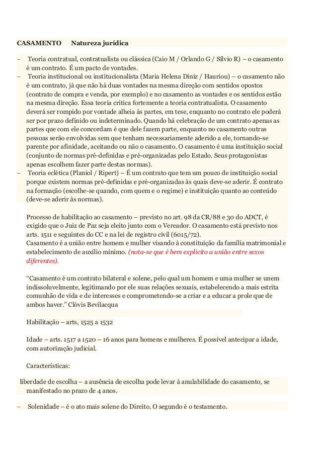 CASAMENTO Natureza jurídica  Teoria contratual, contratualista ou clássica (Caio M / Orlando G / Sílvio R) – o casamento ...