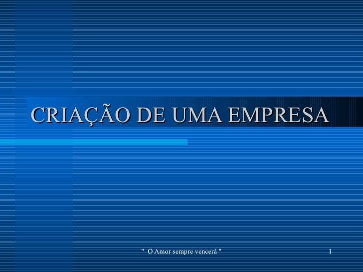 CRIAÇÃO DE UMA EMPRESA