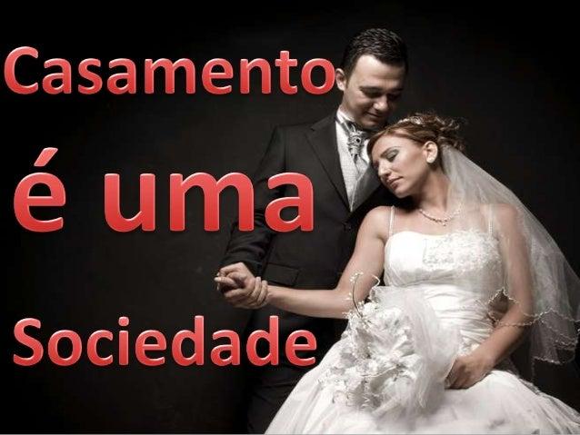 Casamento é uma sociedade