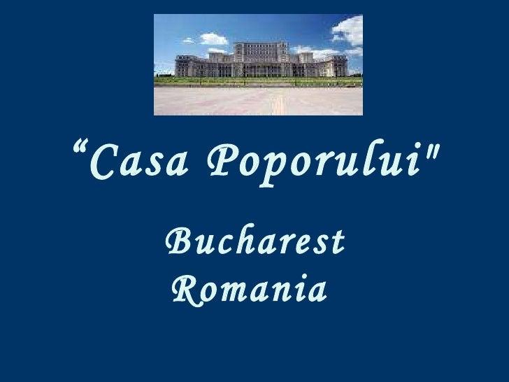 """"""" Casa Poporului""""   Bucharest Romania"""