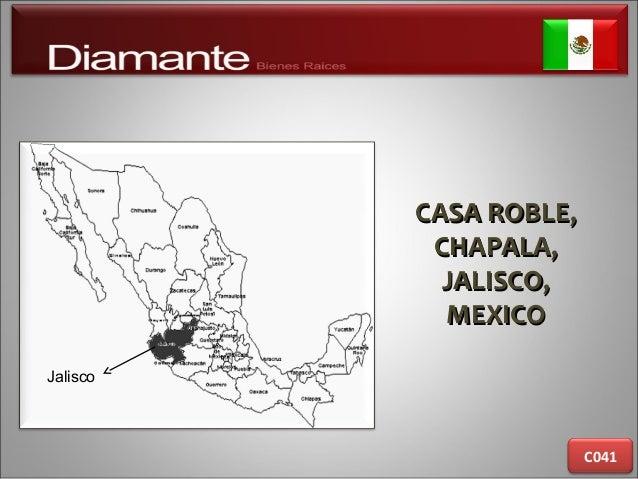 CASA ROBLE,CASA ROBLE, CHAPALA,CHAPALA, JALISCO,JALISCO, MEXICOMEXICO C041 Jalisco