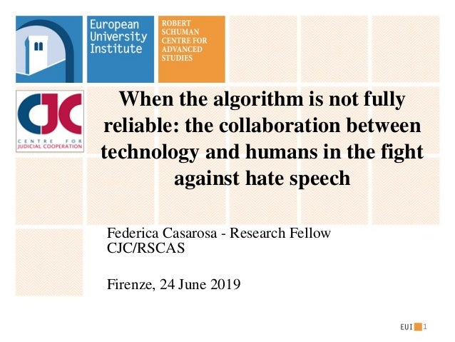 When the algorithm is not fully reliable: the collaboration between technology and humans in the fight against hate speech...