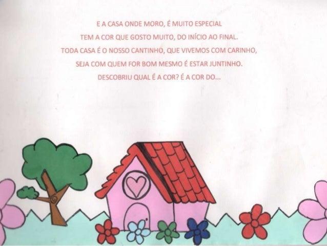 """CASAS """"A cor do amor"""""""
