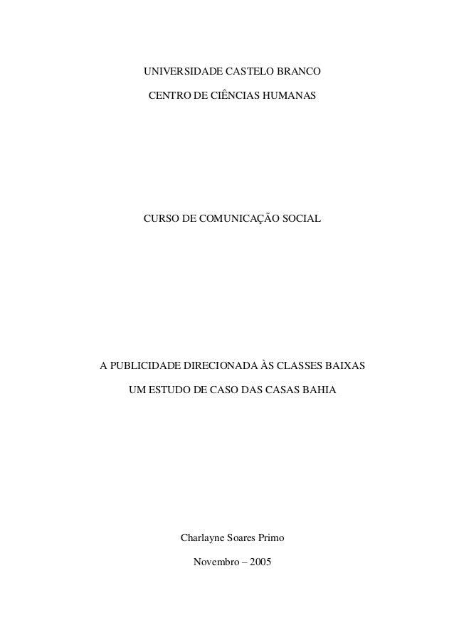 UNIVERSIDADE CASTELO BRANCOCENTRO DE CIÊNCIAS HUMANASCURSO DE COMUNICAÇÃO SOCIALA PUBLICIDADE DIRECIONADA ÀS CLASSES BAIXA...