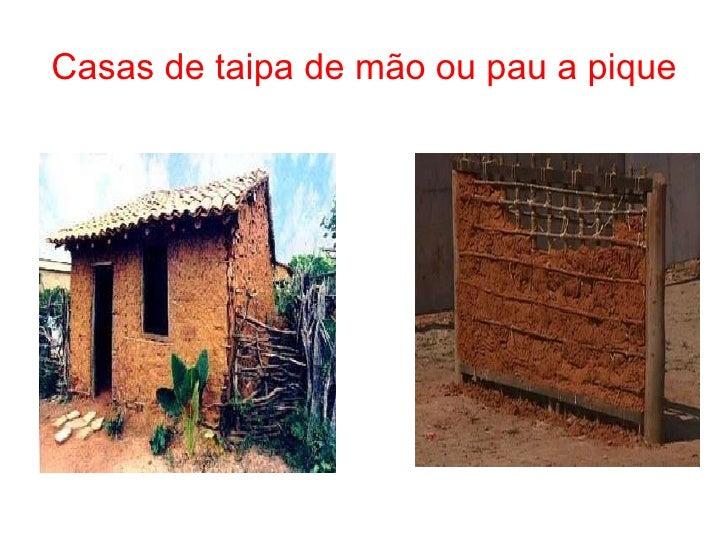 Populares Casas de taipa de pilão e pau a pique YQ39