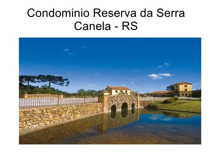 Condominio Reserva da Serra Canela - RS