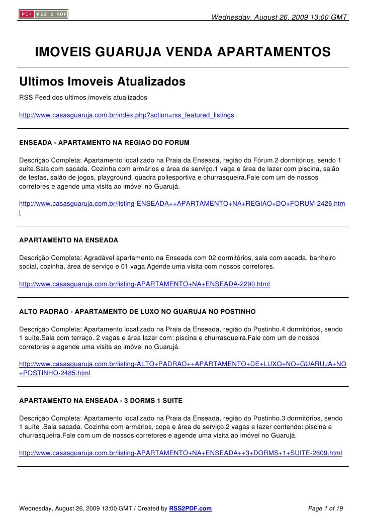 Wednesday, August 26, 2009 13:00 GMT          IMOVEIS GUARUJA VENDA APARTAMENTOS  Ultimos Imoveis Atualizados RSS Feed dos...
