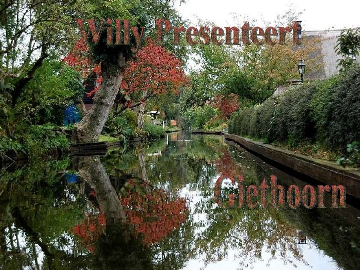 Willy Presenteert Giethoorn