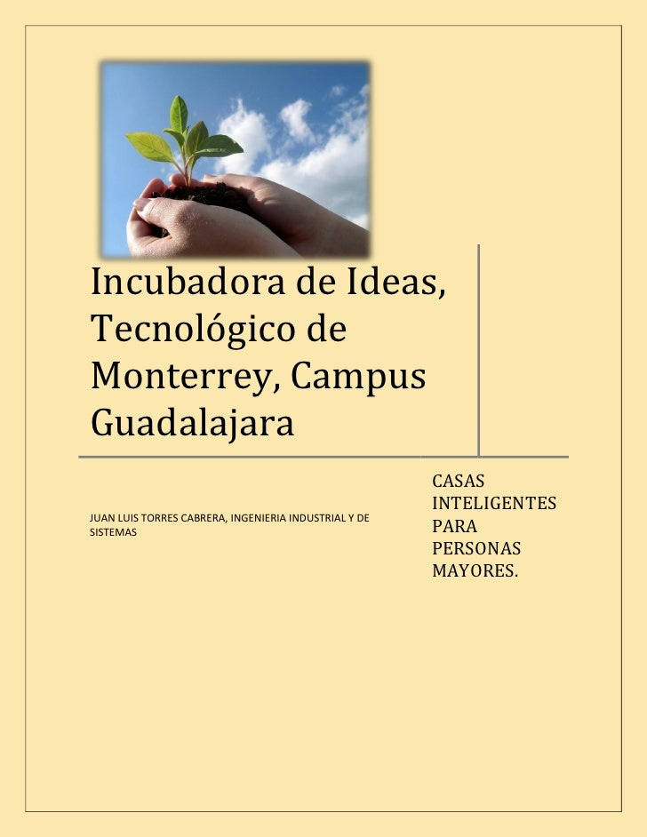 Incubadora de Ideas, Tecnológico de Monterrey, Campus Guadalajara                                                        C...