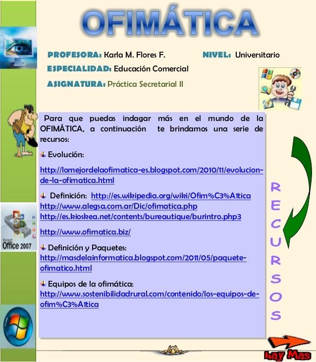 Casatesoroofim ticaprofkarlaflores for Practica de oficina definicion