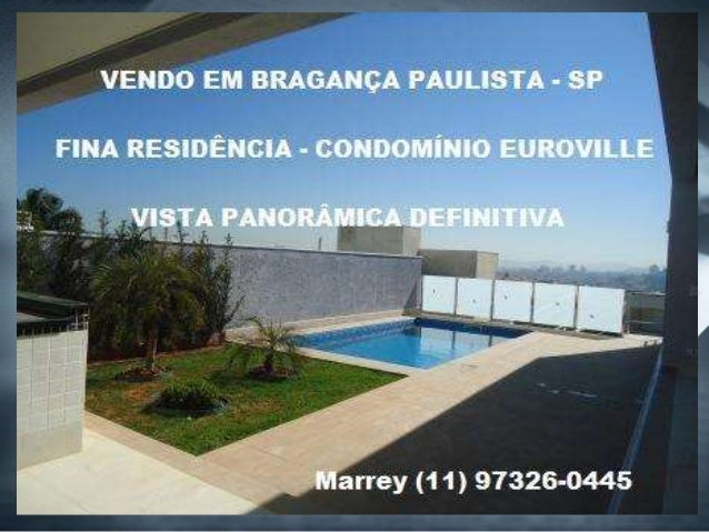 (11) 97326-0445 - Marrey Creci : 108778 www.marreyimoveisbraganca.com.br marrey@bol.com.br