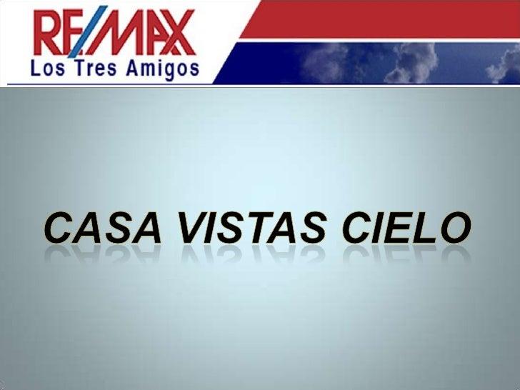 CASA VISTAS CIELO<br />