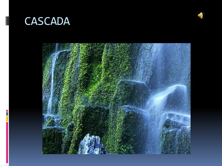 CASCADA<br />