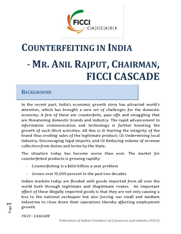 COUNTERFEITING IN INDIA          - MR. ANIL RAJPUT, CHAIRMAN,                       FICCI CASCADE       BACKGROUND       I...