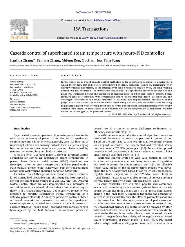 Cascade control of superheated steam temperature with neuro-PID controller Jianhua Zhang n , Fenfang Zhang, Mifeng Ren, Gu...