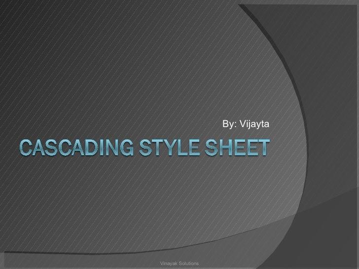 By: Vijayta Vinayak Solutions