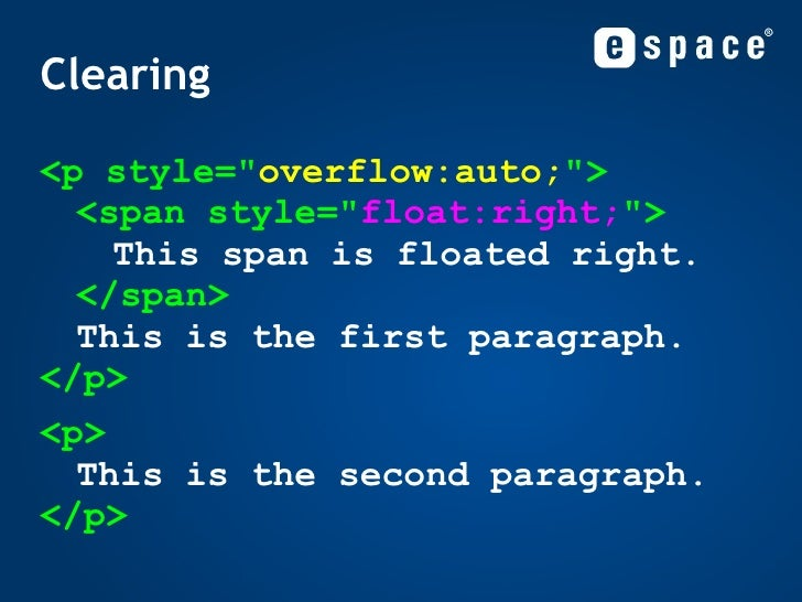 Clearing <ul><li><p style=&quot; overflow:auto; &quot;> <span style=&quot; float:right; &quot;> This span is floated right...