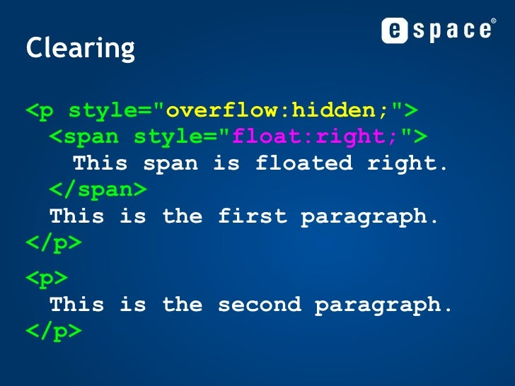 Clearing <ul><li><p style=&quot; overflow:hidden; &quot;> <span style=&quot; float:right; &quot;> This span is floated rig...