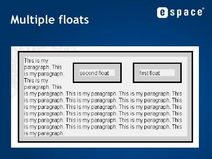 Multiple floats