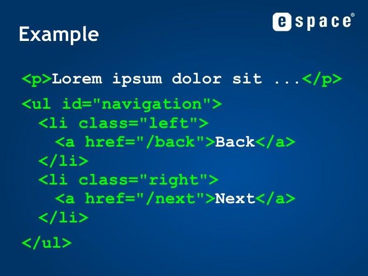 Example <ul><li><p> Lorem ipsum dolor sit ... </p> </li></ul><ul><li><ul id=&quot;navigation&quot;> <li class=&quot;left&q...