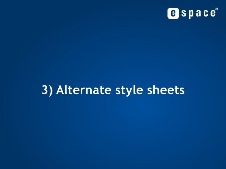 3) Alternate style sheets