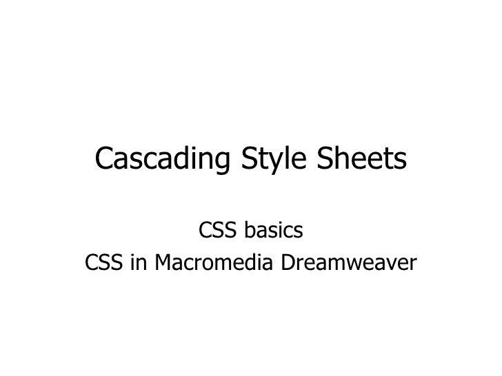 Cascading Style Sheets CSS basics CSS in Macromedia Dreamweaver