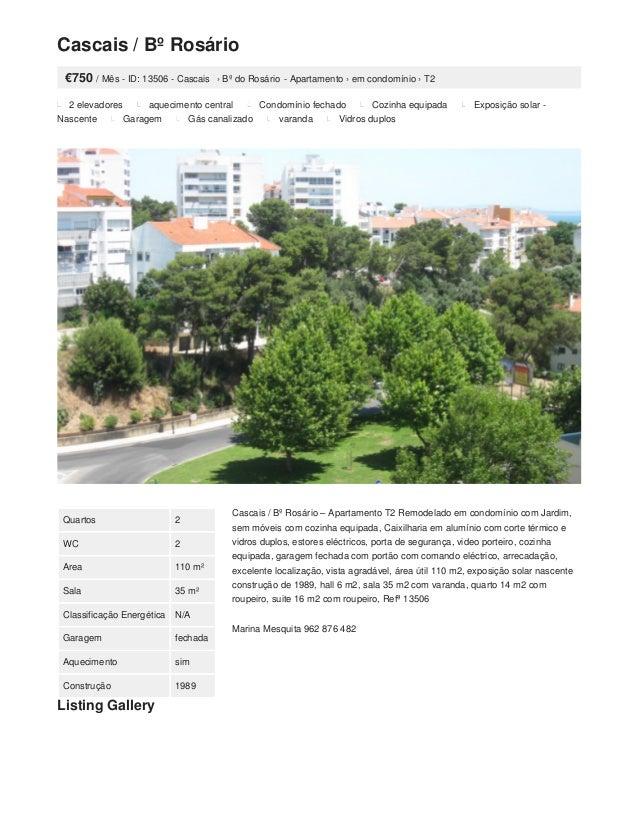 Cascais / Bº Rosário €750 / Mês - ID: 13506 - Cascais › Bº do Rosário - Apartamento › em condomínio › T2 2 elevadores aque...