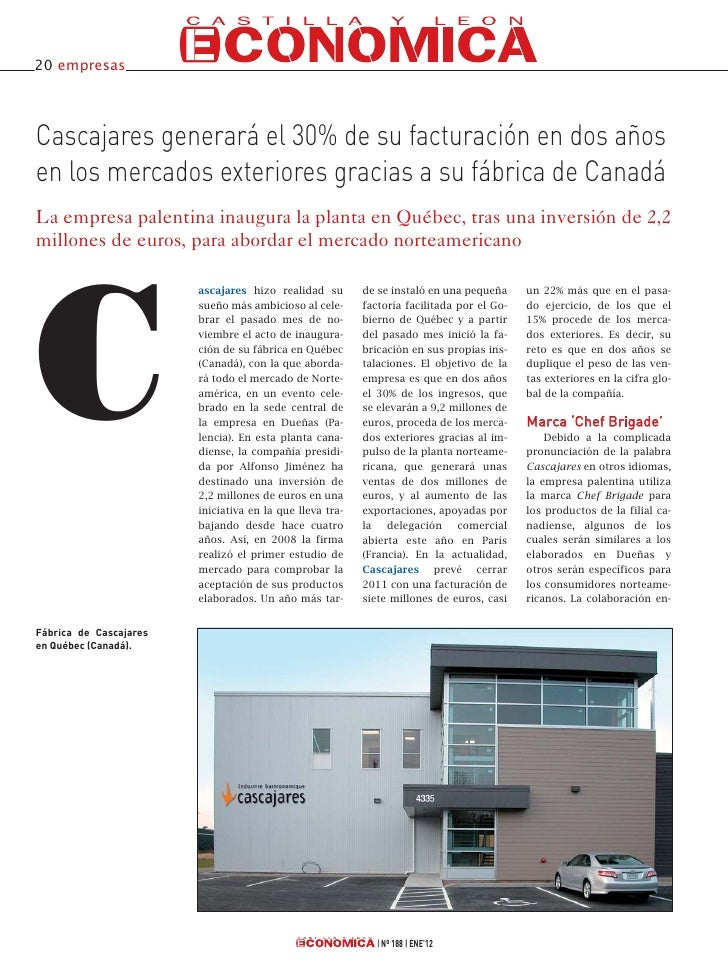 20 empresasCascajares generará el 30% de su facturación en dos añosen los mercados exteriores gracias a su fábrica de Cana...