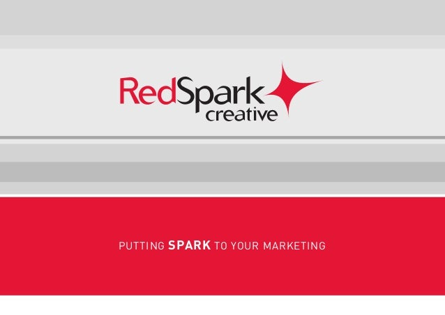 PUTTING SPARK TO YOUR MARKETING
